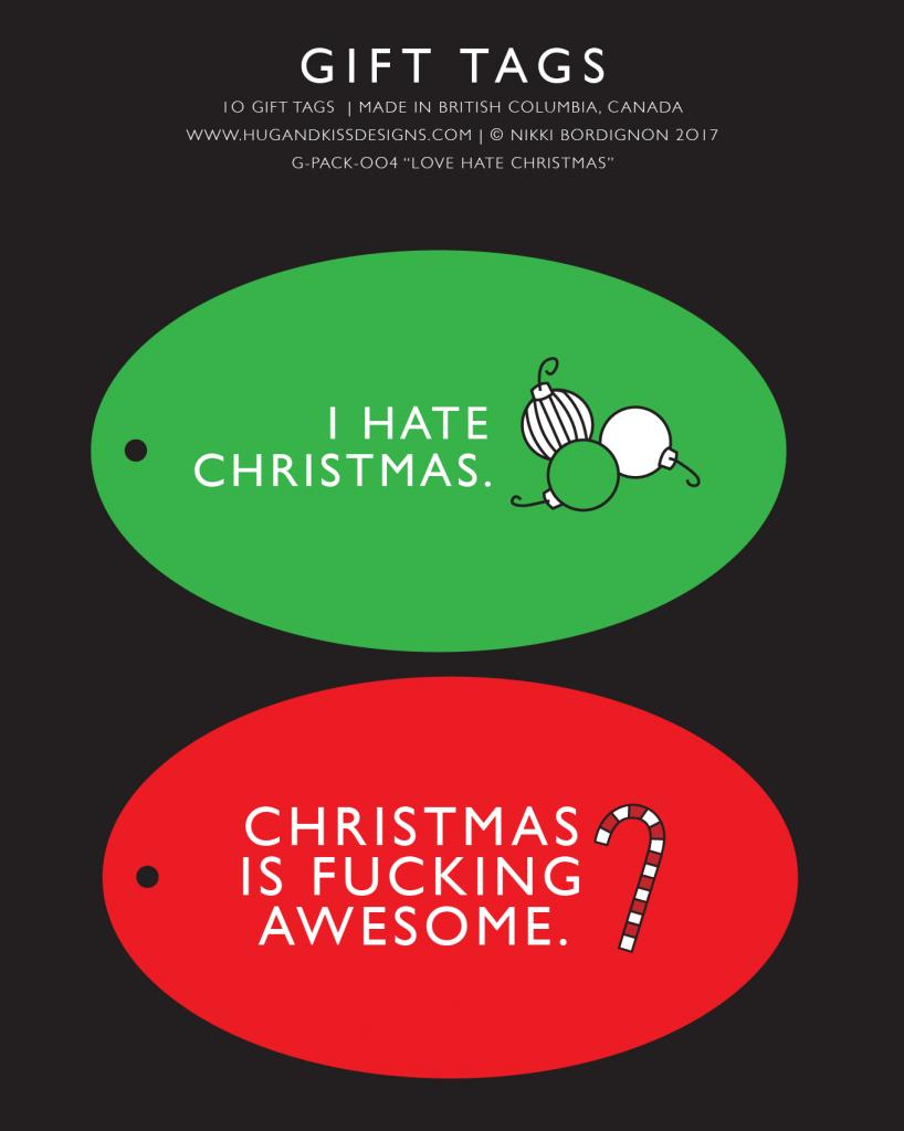I Hate Christmas.Love Hate Christmas